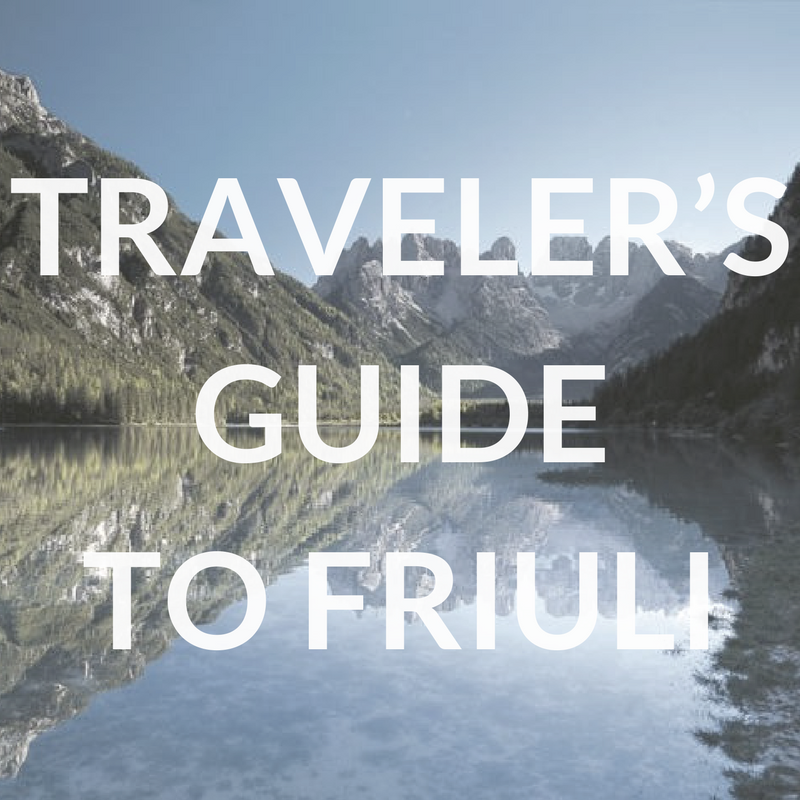 Traveler's Guide to Friuli
